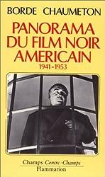 Panorama du film noir américain, 1941-1953