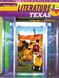 Literature: Texas - Language and Literacy, Grade 10