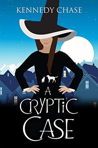 A Cryptic Case: A Witch Cozy Murder Mystery (Witches of Hemlock Cove Book 2) by [Chase, Kennedy]