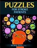 Puzzles for Stroke Patients, Kalman Toth M.A. M.PHIL., 1492834432