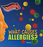 What Causes Allergies?, Rae Simons, 1934970182