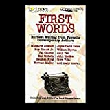 img - for First Words: Earliest Writing from Favorite Contemporary Authors book / textbook / text book