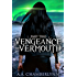 Vengeance and Vermouth: Part Two (Zyan Star Book 3)
