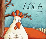 Lola (English and Spanish Foundations Series) (Paperback Storybook) (Bilingual) (Dual Language) (English and Spanish Edition)