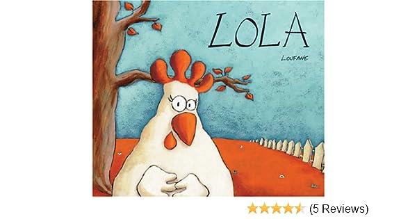 Lola (English and Spanish Foundations Series) (Hardcover ...
