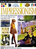 EYEWITNESS GUIDE:92 IMPRESSIONISM 1st Edition - Cased (Eyewitness Guides)