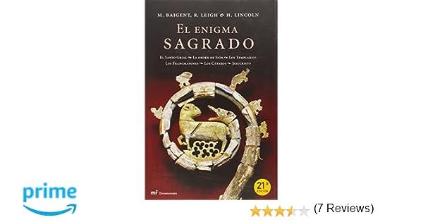 El enigma sagrado (MR Dimensiones): Amazon.es: Michael Baigent, Richard Leigh, H. Lincoln: Libros