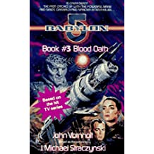 Blood Oath: Babylon 5, Book #3