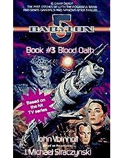 Blood Oath: Babylon 5, Book #3
