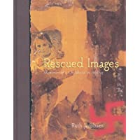 Rescued Images: Memories of a Childhood in Hiding