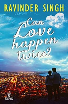 Ravinder Singh Books List : Can Love happen Twice