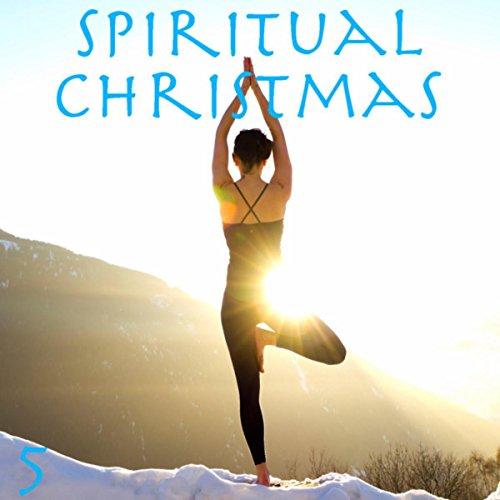 Spiritual Christmas Music - 1