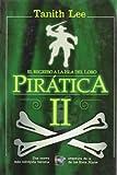 Piratica II, Tanith Lee, 8496544931