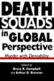 Death Squads in Global Perspective, Bruce B. Campbell, 0312213654