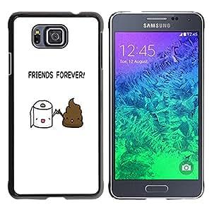 // PHONE CASE GIFT // Duro Estuche protector PC Cáscara Plástico Carcasa Funda Hard Protective Case for Samsung ALPHA G850 / FUNNY - TOILET POOP FRIENDS /