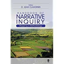 Handbook of Narrative Inquiry: Mapping a Methodology