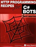 img - for HTTP Programming Recipes for C# Bots book / textbook / text book