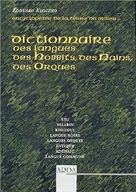 Dictionnaire des langues des hobbits, des nains, des orques par Edouard Kloczko