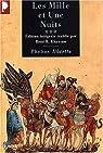 Les mille et une nuits, tome 3 : Les passions voyageuses par Khawam