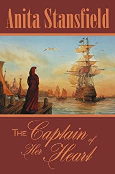 The Captain of Her Heart (Buchanan Saga Book 1) by [Stansfield, Anita]