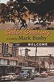 Cedar Crossing, Mark Busby, 0875655459