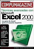 Tecnicas Avanzadas con Microsoft Excel 2000, Claudio Sanchez, 9875260207