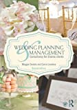 Wedding Planning and Management, Carrie M. Loveless and Maggie Daniels, 0415644453