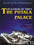 The Potala Palace: Splendor of Tibet