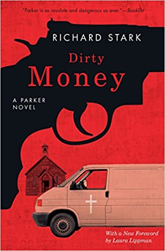 Dirty Money: A Parker Novel