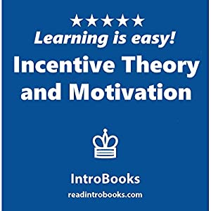 Incentive Theory and Motivation Audiobook