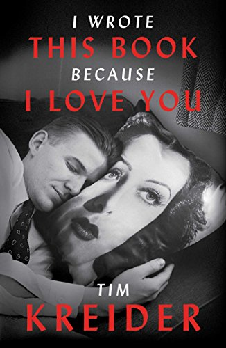 I Wrote This Book Because I Love You: Essays cover