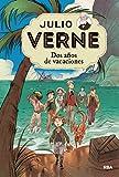 Dos Años de Vacaciones (Spanish Edition)