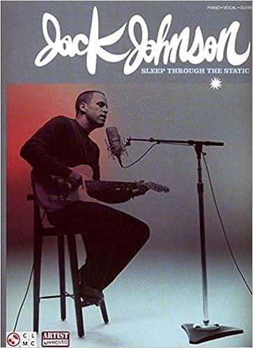 Jack Johnson: Sleep Through the Static (Guitar Tab)