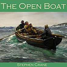 The Open Boat Audiobook by Stephen Crane Narrated by Cathy Dobson