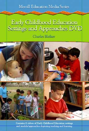 Early Childhood Settings and Approaches DVD