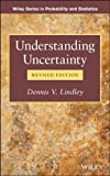 Understanding Uncertainty, Lindley, Dennis V., 1118650123
