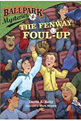 Ballpark Mysteries #1: The Fenway Foul-up Kindle Edition