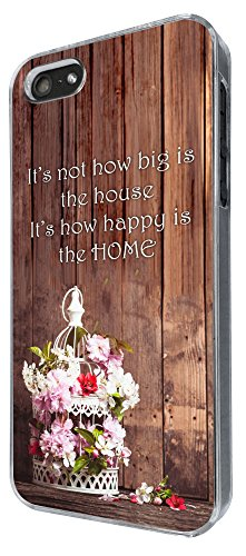 461 - Shabby C Hic Floral Cage its Not how big is the house its how happy is the home Design iphone 5 5S Coque Fashion Trend Case Coque Protection Cover plastique et métal