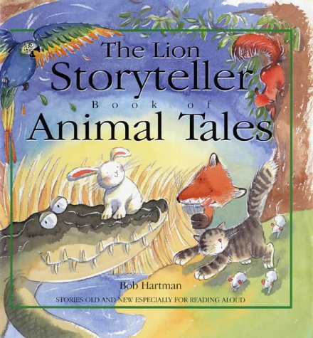 The Lion Storyteller Book of Animal Tales ebook