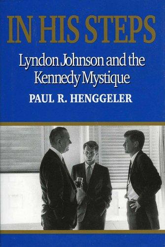 Fitzgerald 20 Piece - In His Steps: Lyndon Johnson and the Kennedy Mystique