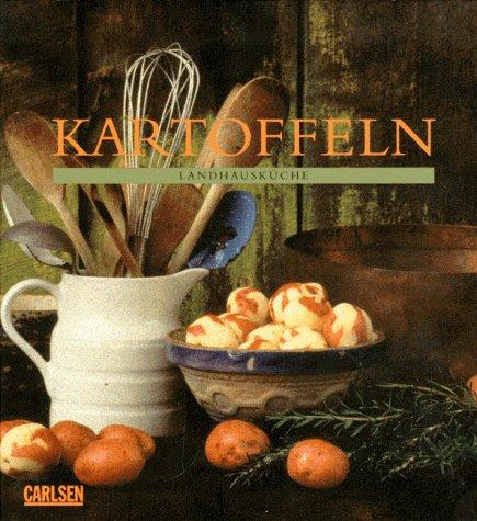 Kartoffeln. Landhausküche