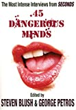 . 45 Dangerous Minds, , 1840681241
