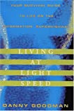 Living at Light Speed, Danny Goodman, 067943934X