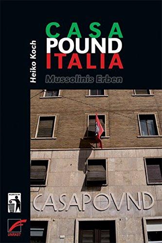 Casa Pound Italia: Mussolinis Erben