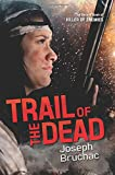 Trail of the Dead (Killer of Enemies)
