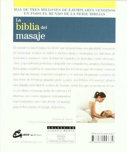La biblia del masaje. La guia definitiva del masaje (Spanish ...