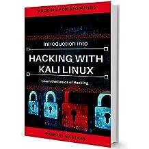 Introduzione all'Hacking: Imparare le basi di Kali Linux e Hacking (Hacking and Security Vol. 1) (Italian Edition)