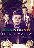 The Kennedys' Irish Mafia