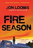 Front cover for the book Fire Season (Frank Coffin Mysteries) by Jon Loomis