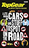 Top Gear a Spotter's Guide by Bbc Bbc (2012-11-27)
